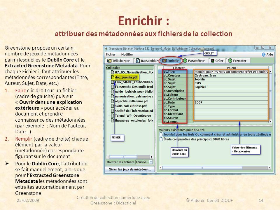 Enrichir : attribuer des métadonnées aux fichiers de la collection