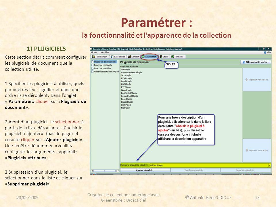 Paramétrer : la fonctionnalité et l'apparence de la collection