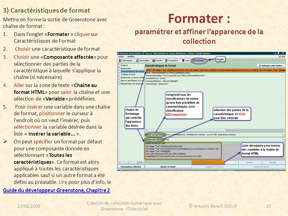 Formater : paramétrer et affiner l'apparence de la collection