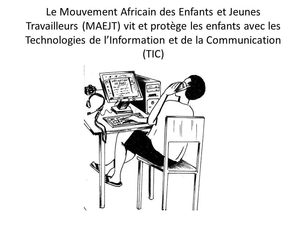 Le Mouvement Africain des Enfants et Jeunes Travailleurs (MAEJT) vit et protège les enfants avec les Technologies de l'Information et de la Communication (TIC)