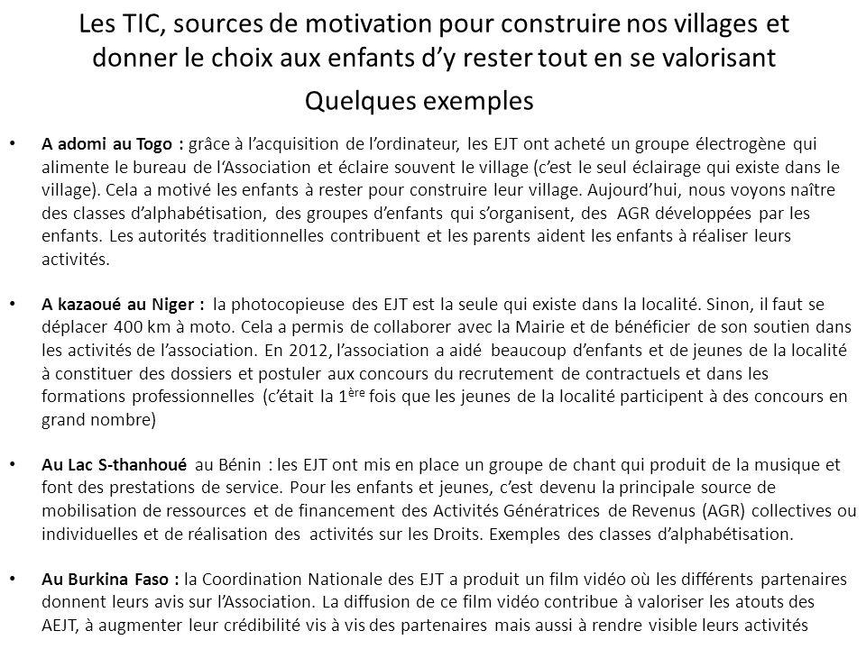 Les TIC, sources de motivation pour construire nos villages et donner le choix aux enfants d'y rester tout en se valorisant