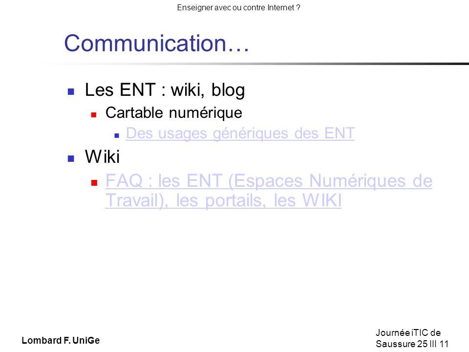 Communication… Les ENT : wiki, blog Wiki
