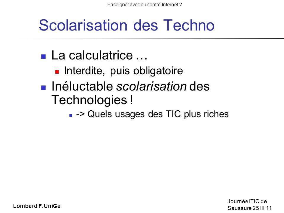 Scolarisation des Techno