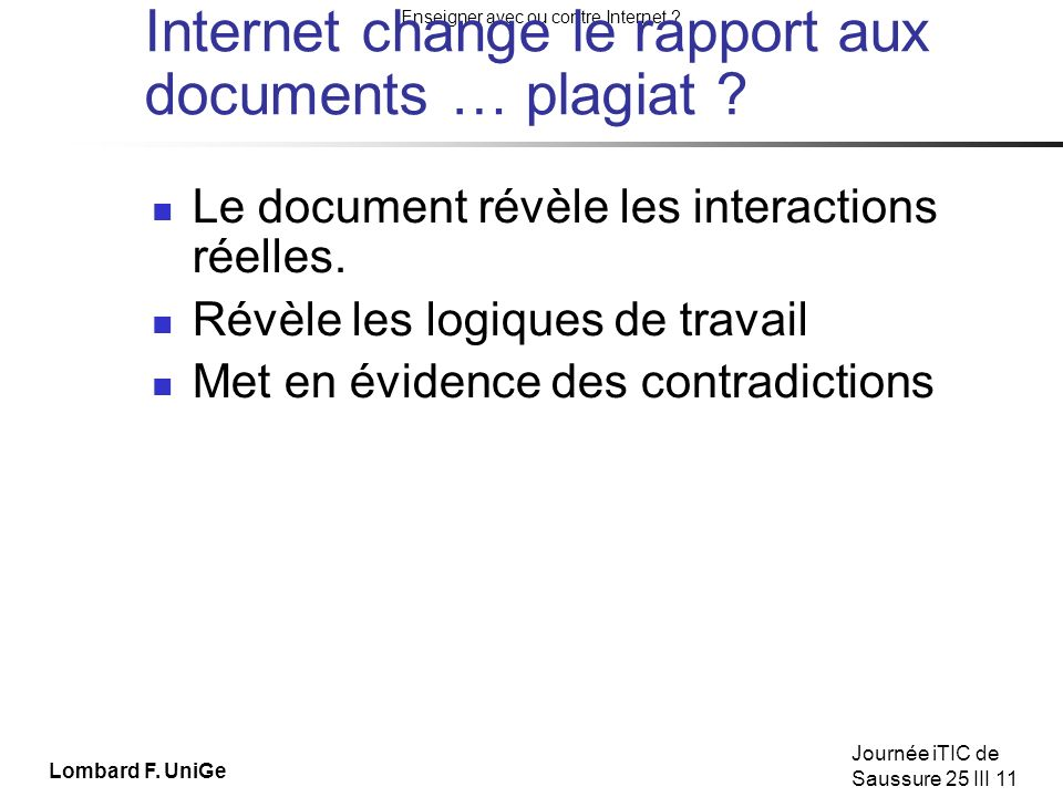 Internet change le rapport aux documents … plagiat