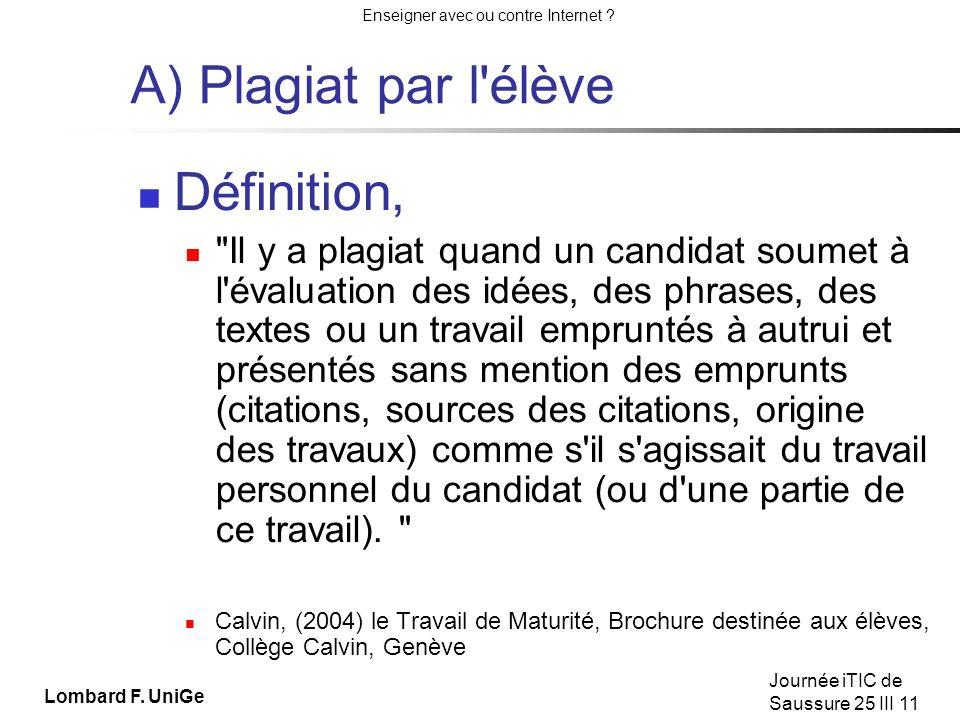 A) Plagiat par l élève Définition,