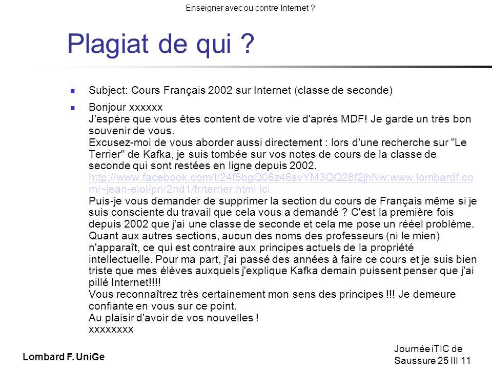 Plagiat de qui Subject: Cours Français 2002 sur Internet (classe de seconde)