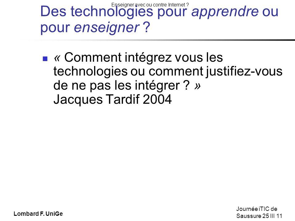 Des technologies pour apprendre ou pour enseigner
