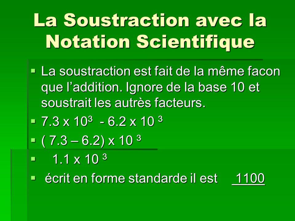 La Soustraction avec la Notation Scientifique