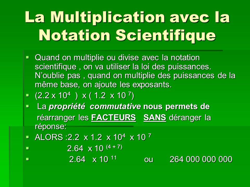 La Multiplication avec la Notation Scientifique