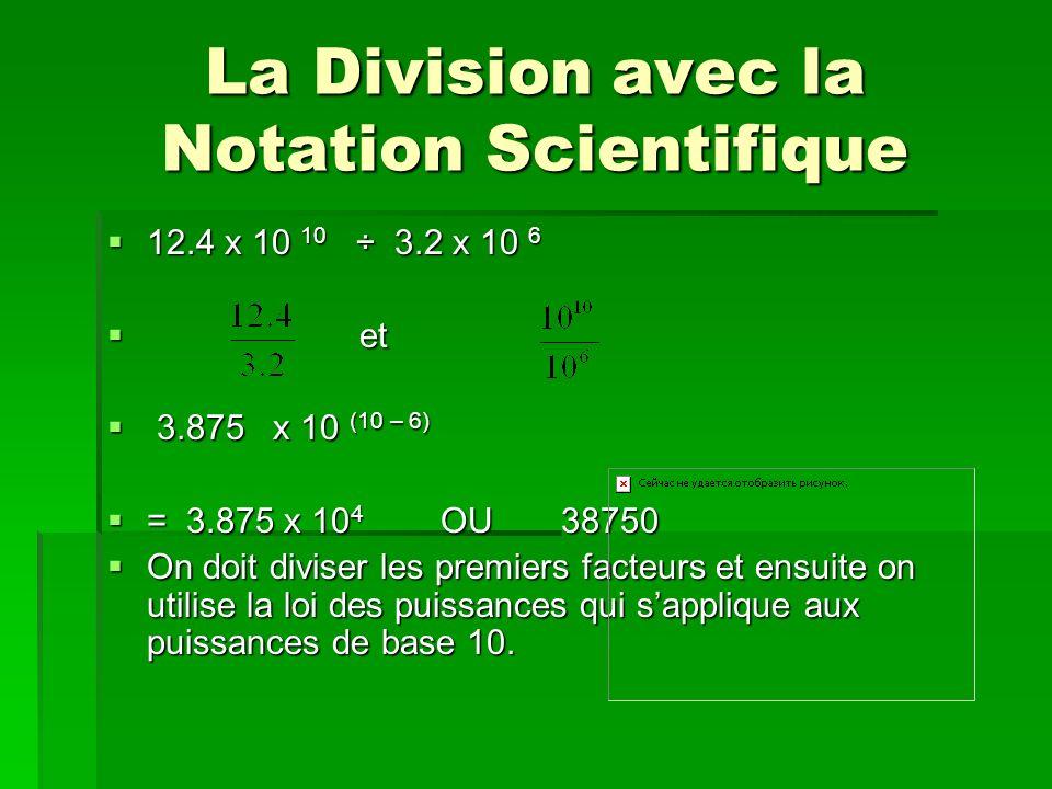La Division avec la Notation Scientifique