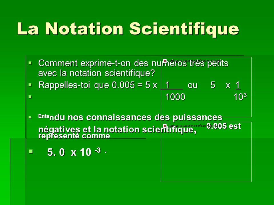 La Notation Scientifique