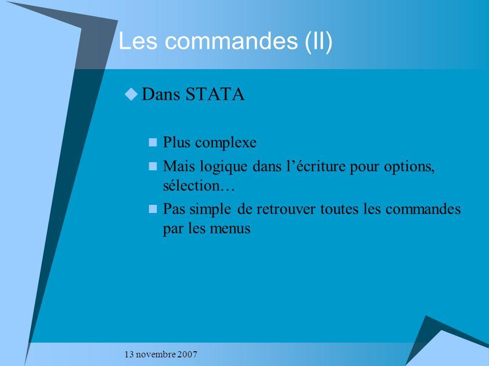 Les commandes (II) Dans STATA Plus complexe