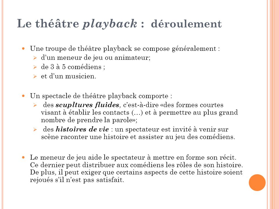 Le théâtre playback : déroulement