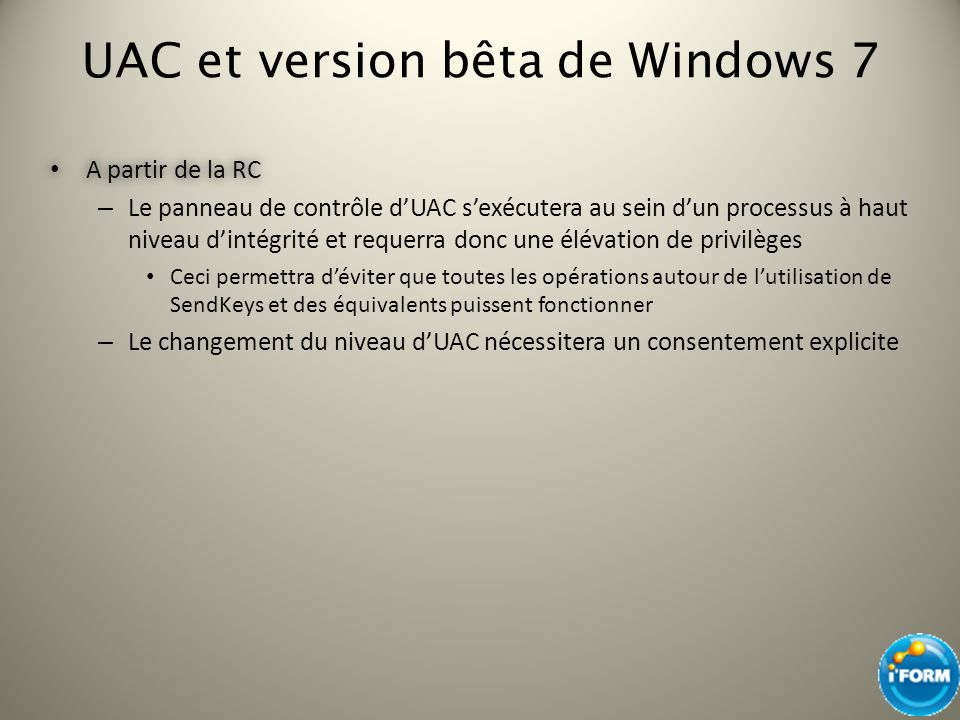 UAC et version bêta de Windows 7