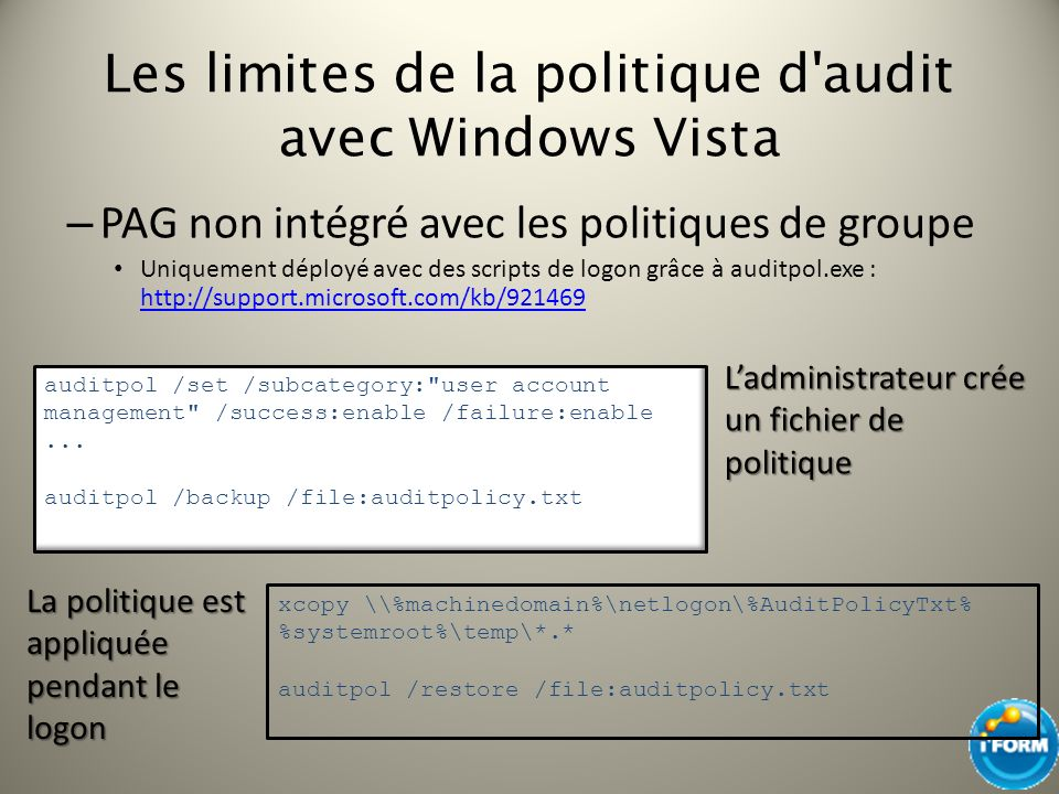 Les limites de la politique d audit avec Windows Vista