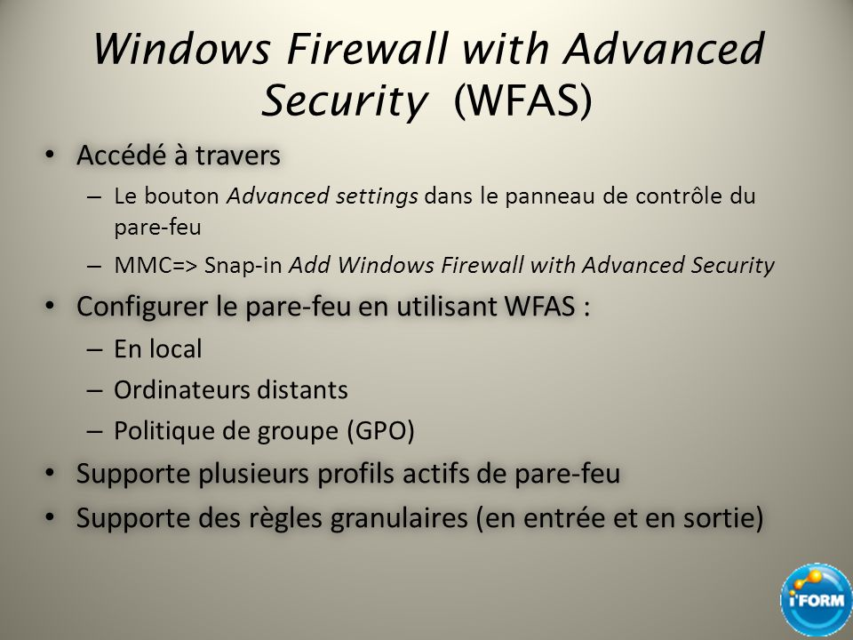 Windows Firewall with Advanced Security (WFAS)