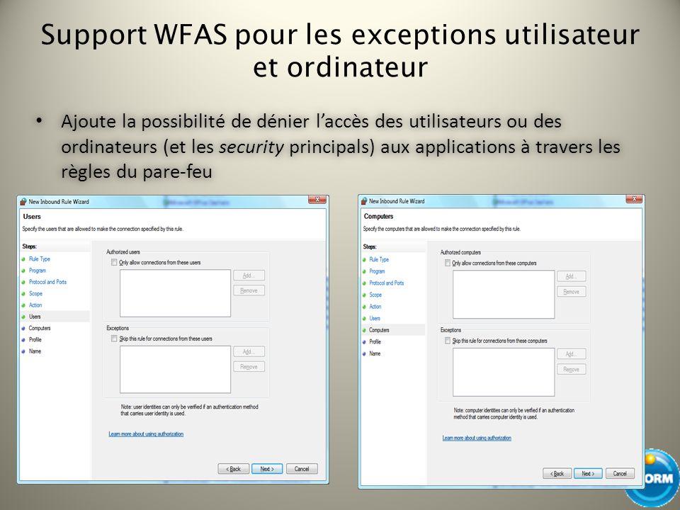 Support WFAS pour les exceptions utilisateur et ordinateur