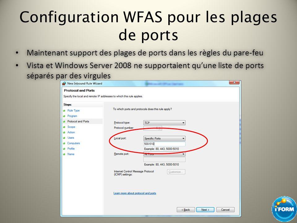 Configuration WFAS pour les plages de ports