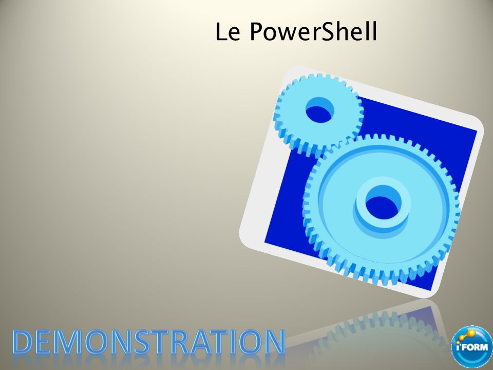 Le PowerShell Demonstration