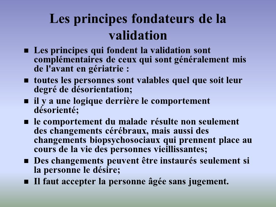 Les principes fondateurs de la validation