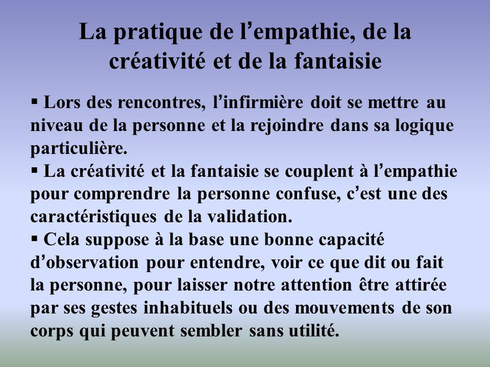 La pratique de l'empathie, de la créativité et de la fantaisie
