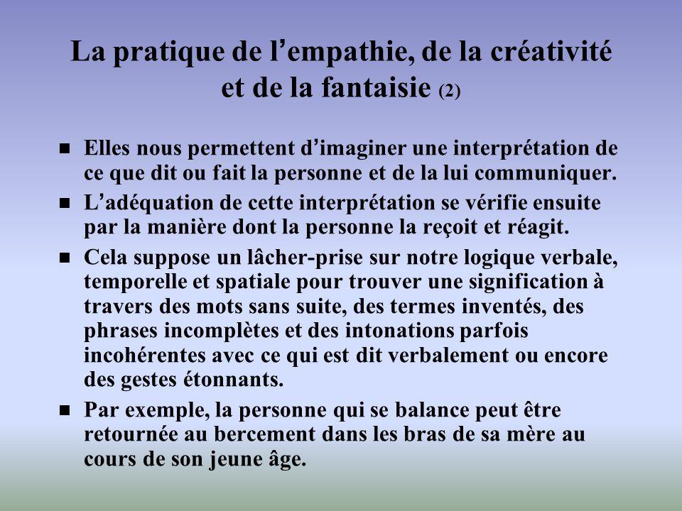 La pratique de l'empathie, de la créativité et de la fantaisie (2)