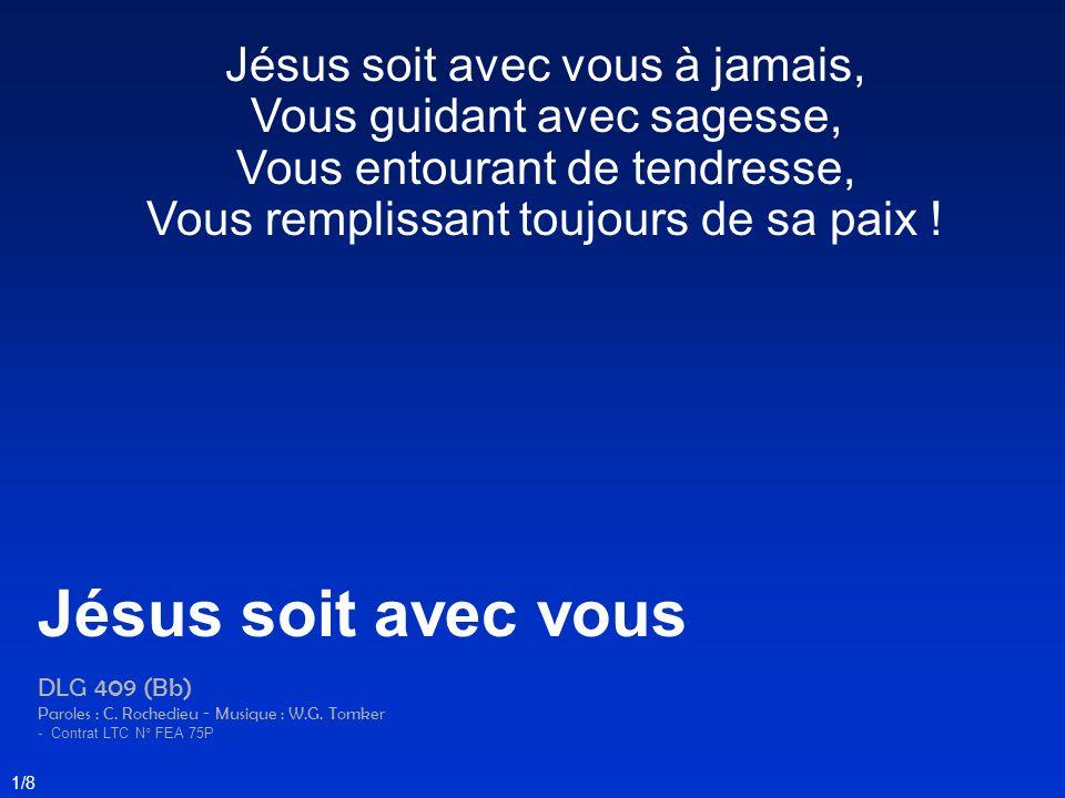 Jésus soit avec vous Jésus soit avec vous à jamais,