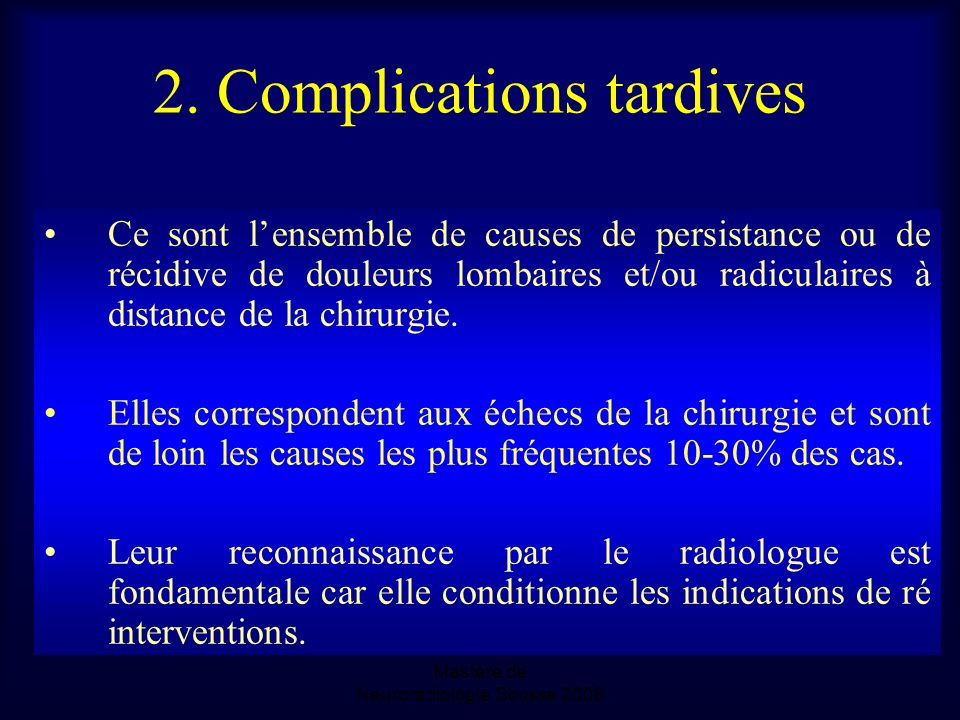 2. Complications tardives
