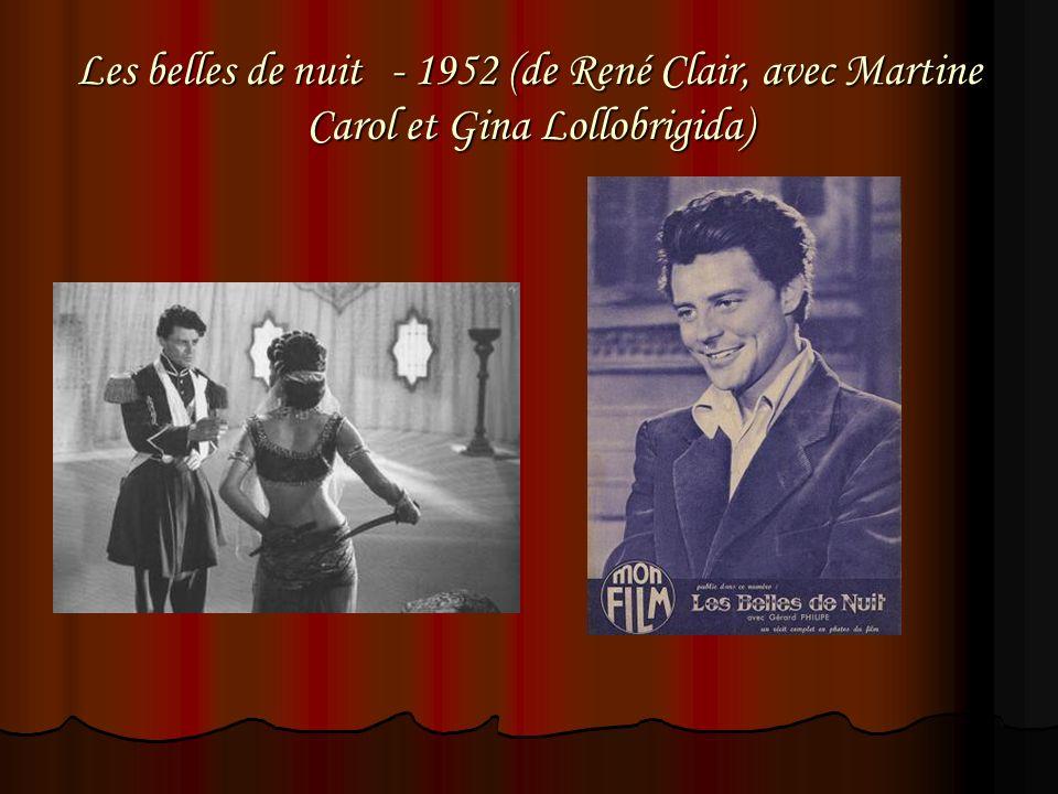 Les belles de nuit - 1952 (de René Clair, avec Martine Carol et Gina Lollobrigida)