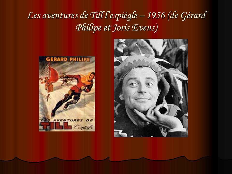 Les aventures de Till l'espiègle – 1956 (de Gérard Philipe et Joris Evens)