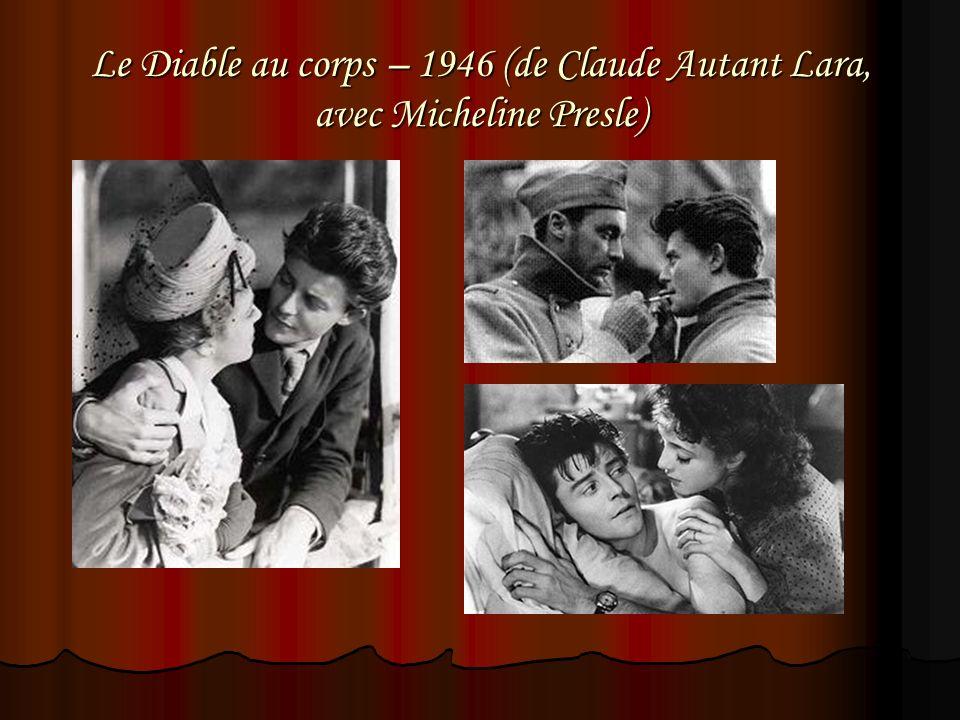 Le Diable au corps – 1946 (de Claude Autant Lara, avec Micheline Presle)