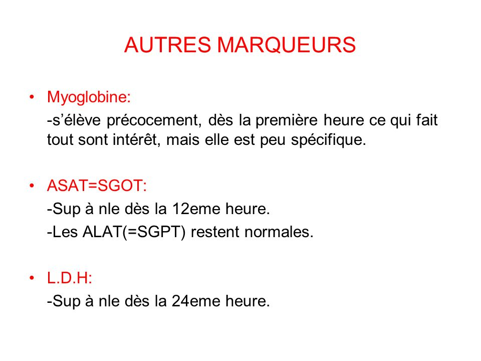 AUTRES MARQUEURS Myoglobine:
