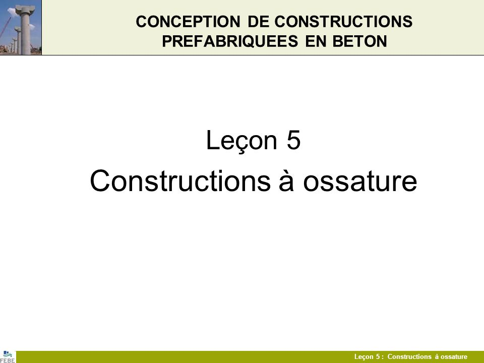 CONCEPTION DE CONSTRUCTIONS PREFABRIQUEES EN BETON
