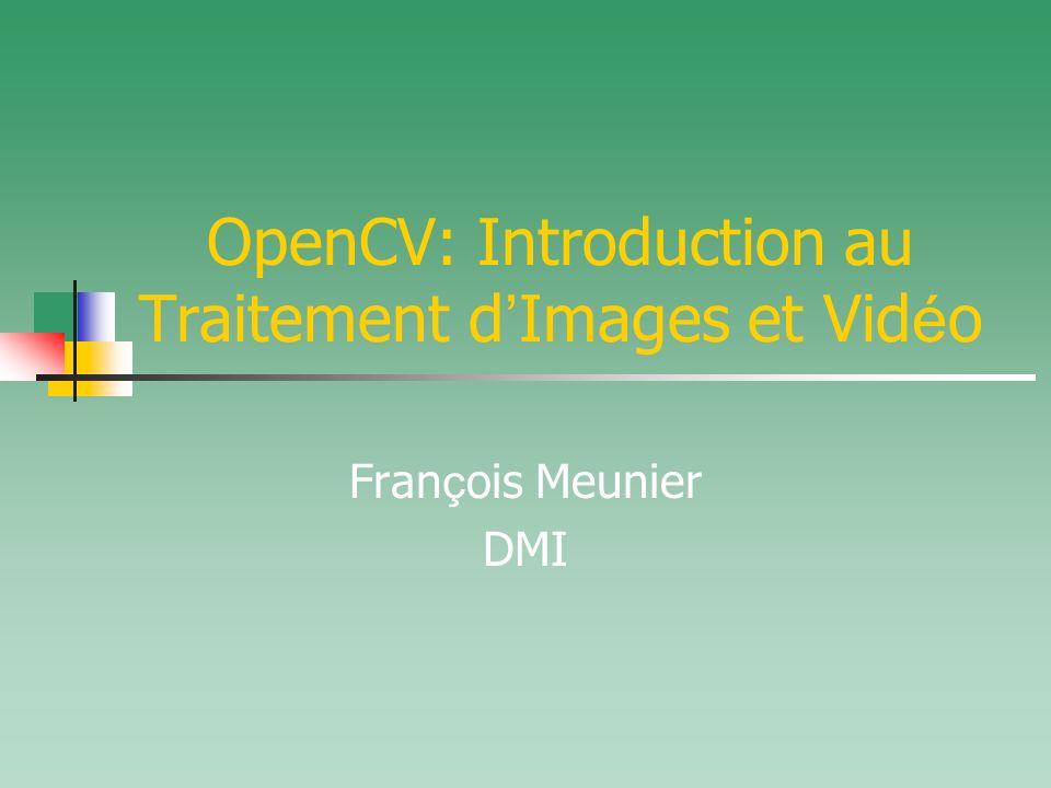 OpenCV: Introduction au Traitement d'Images et Vidéo