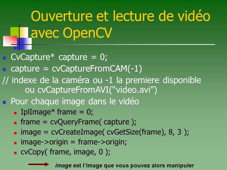 Ouverture et lecture de vidéo avec OpenCV