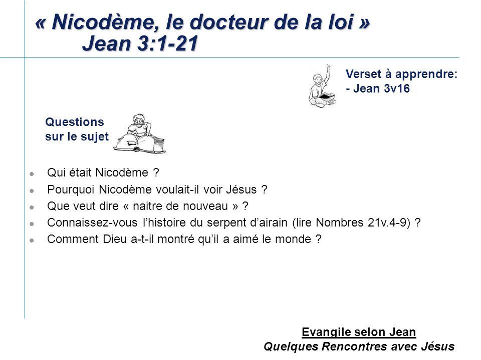 « Nicodème, le docteur de la loi » Jean 3:1-21