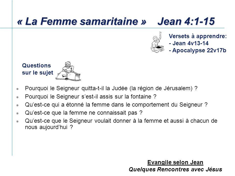 « La Femme samaritaine » Jean 4:1-15