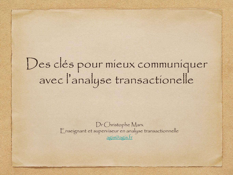 Des clés pour mieux communiquer avec l'analyse transactionelle