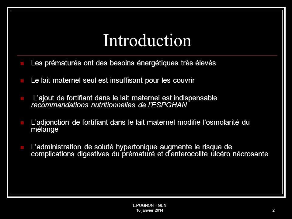 Introduction Les prématurés ont des besoins énergétiques très élevés