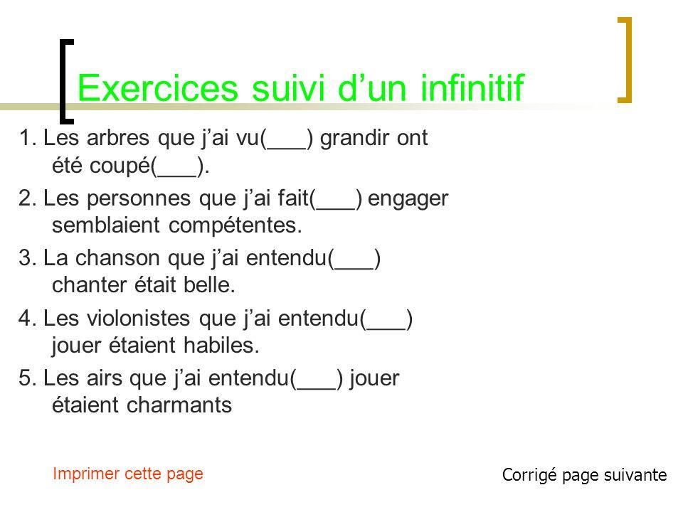 Exercices suivi d'un infinitif