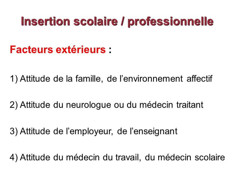Insertion scolaire / professionnelle