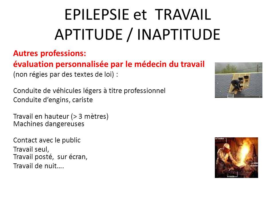 EPILEPSIE et TRAVAIL APTITUDE / INAPTITUDE