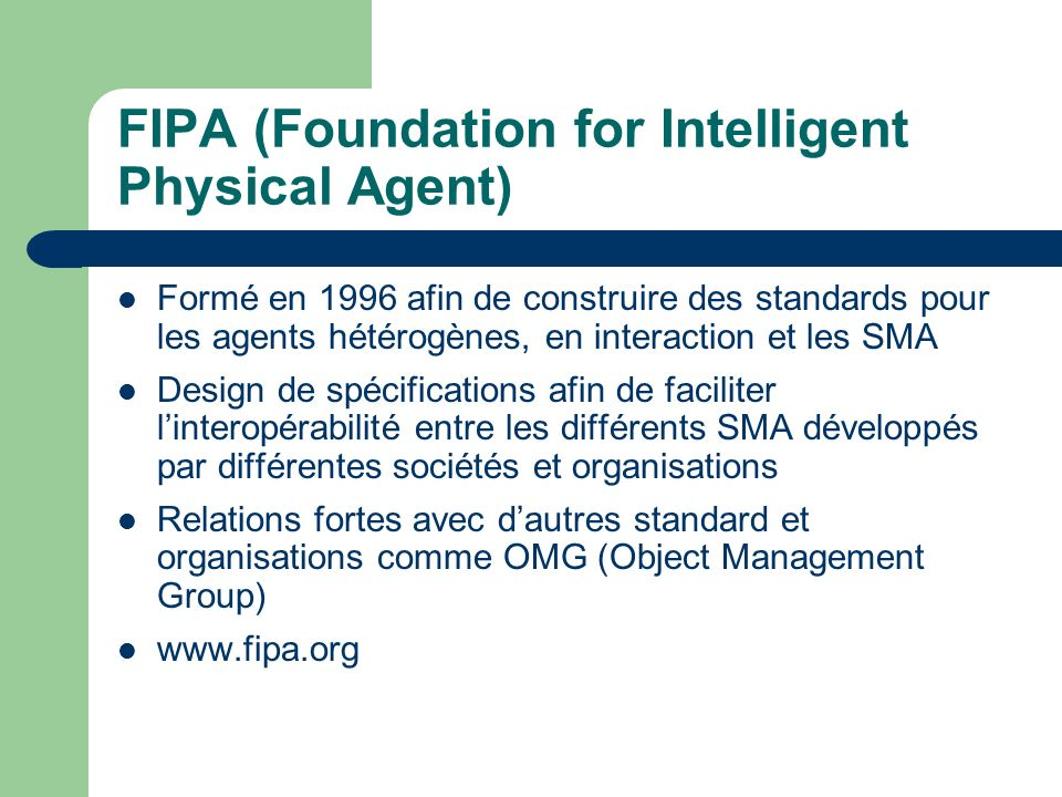 FIPA (Foundation for Intelligent Physical Agent)