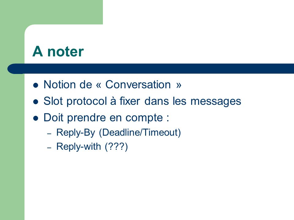 A noter Notion de « Conversation »