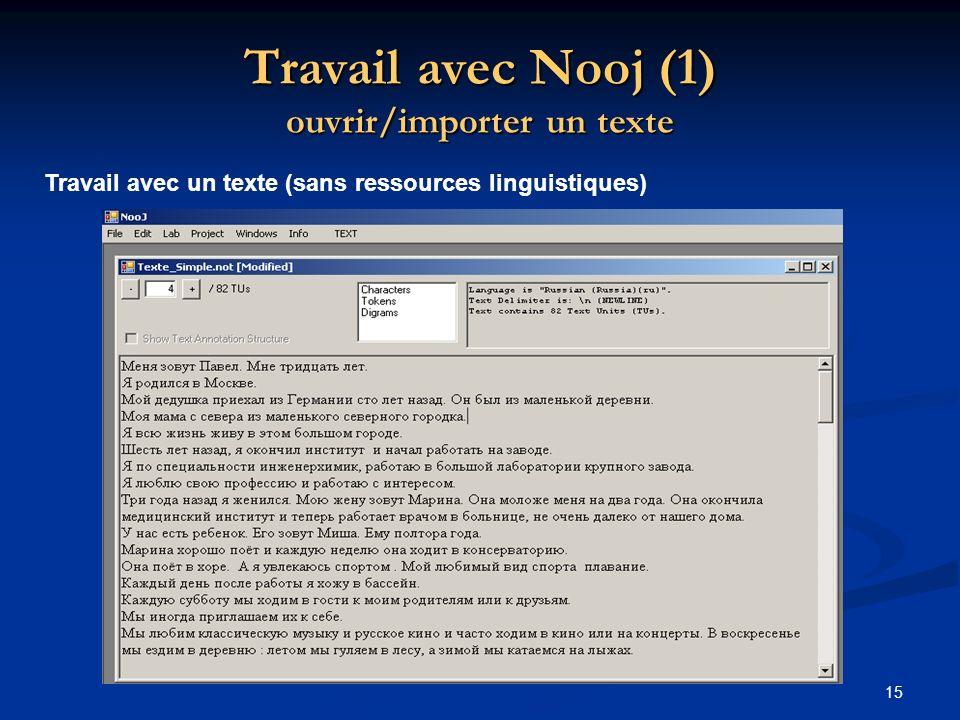 Travail avec Nooj (1) ouvrir/importer un texte
