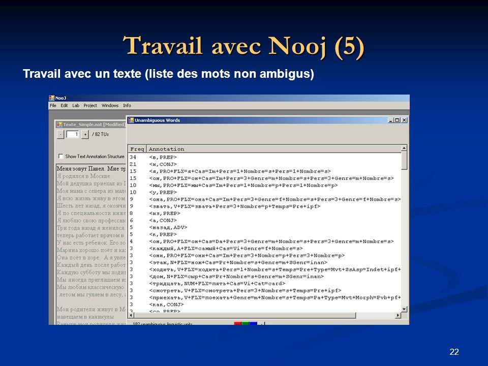Travail avec Nooj (5) Travail avec un texte (liste des mots non ambigus)