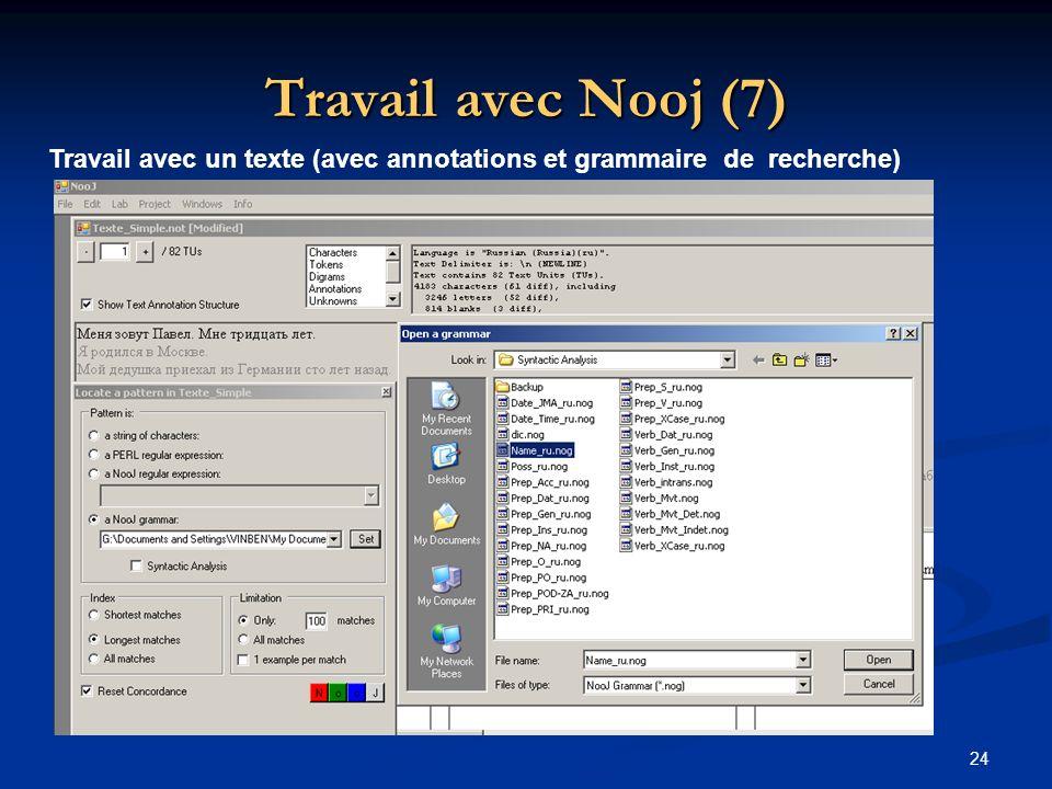 Travail avec Nooj (7) Travail avec un texte (avec annotations et grammaire de recherche)