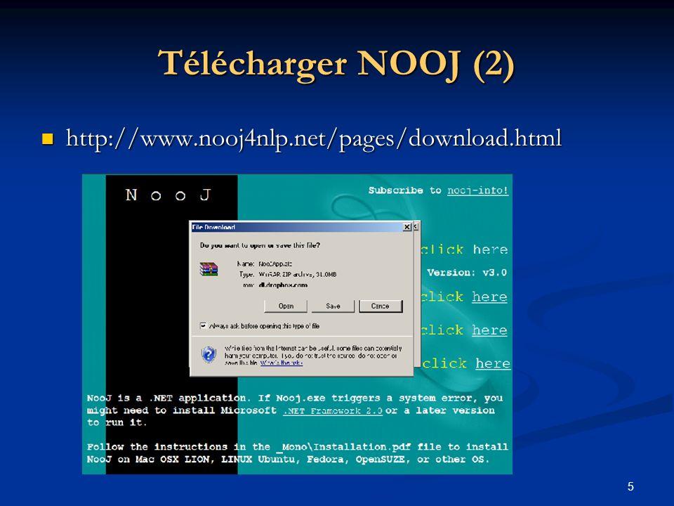 Télécharger NOOJ (2) http://www.nooj4nlp.net/pages/download.html
