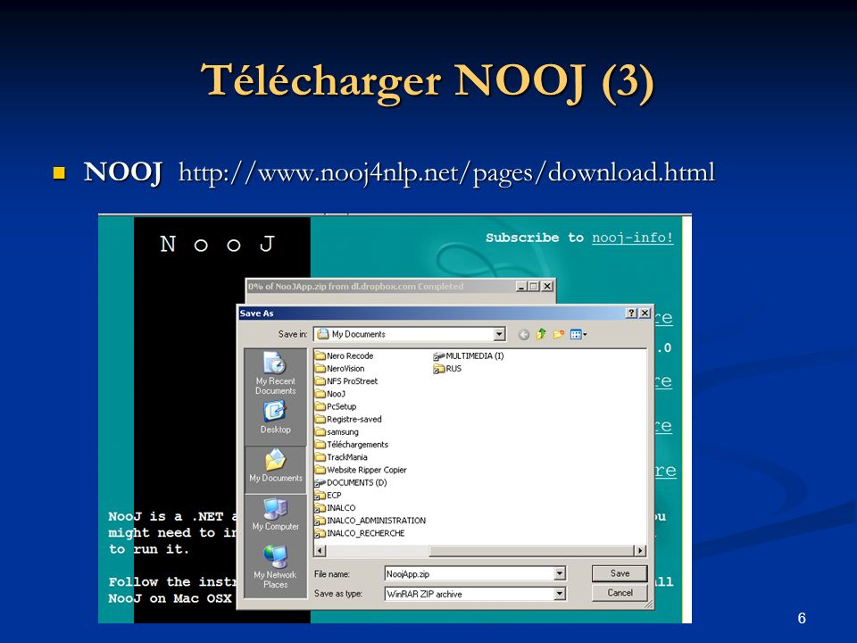 Télécharger NOOJ (3) NOOJ http://www.nooj4nlp.net/pages/download.html