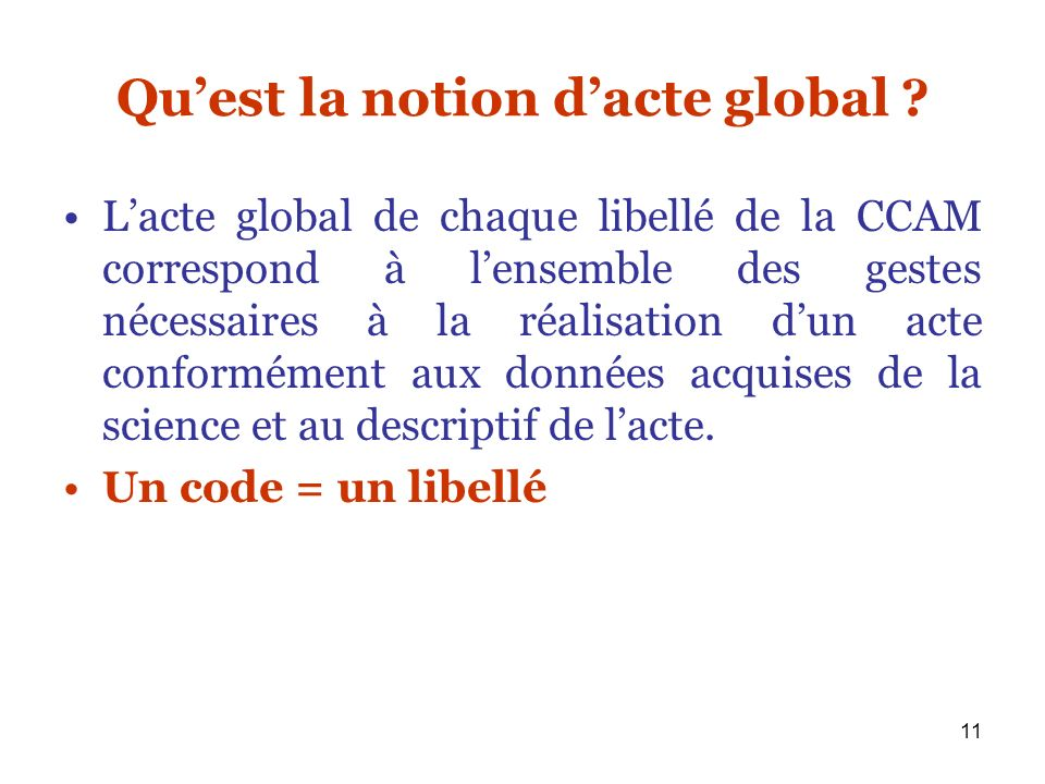 Qu'est la notion d'acte global